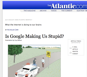 "nicholas carr is google making us stupid thesis In nicholas carr's piece, ""is google making us stupid"", he makes an argument many people might not ever consider he claims that the internet has actually affected how human beings process information."